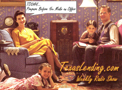 TexasLending.com Radio Show for July 15th