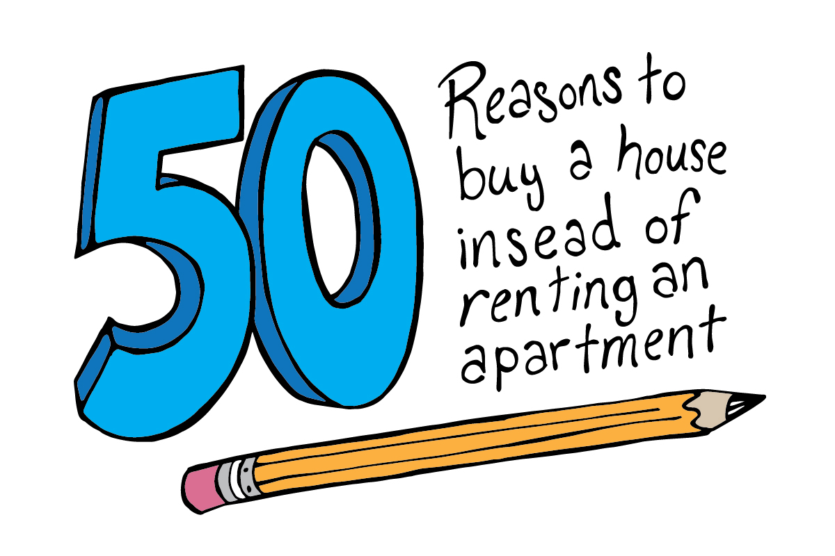 50 Reasons to Consider Buying a Home Instead of Renting an Apartment ...