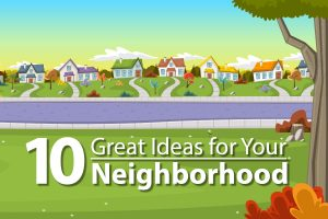Neighborhood Ideas