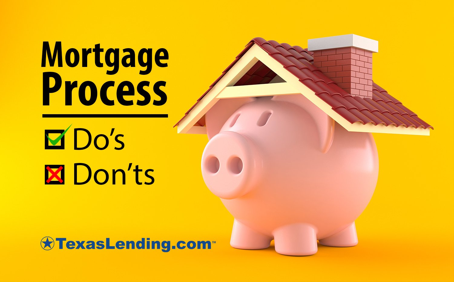Mortgage loan process do's and don'ts