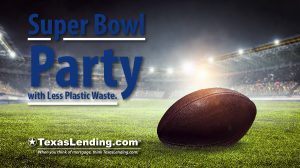 Super Bowl Party with less plastic waste
