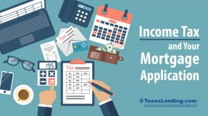 Income Tax and your mortgage application