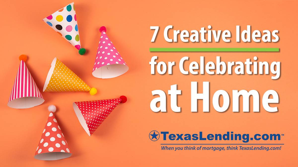 Creative Ideas for Celebrating at Home