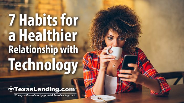 Healthier Relationship with Technology