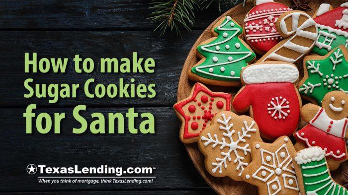Sugar Cookies for Santa Texas lending