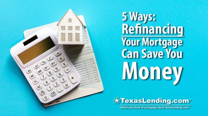 refinancing save money